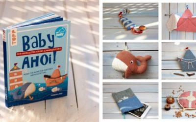 Mein Nähbuch ist da: Baby ahoi // Frechverlag