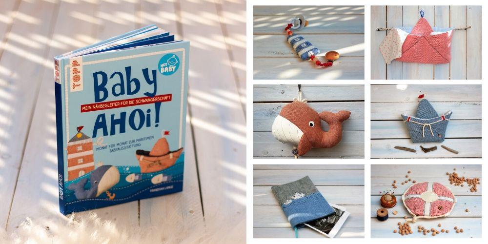 """Mein Nähbuch """"Baby ahoi"""" ist da."""