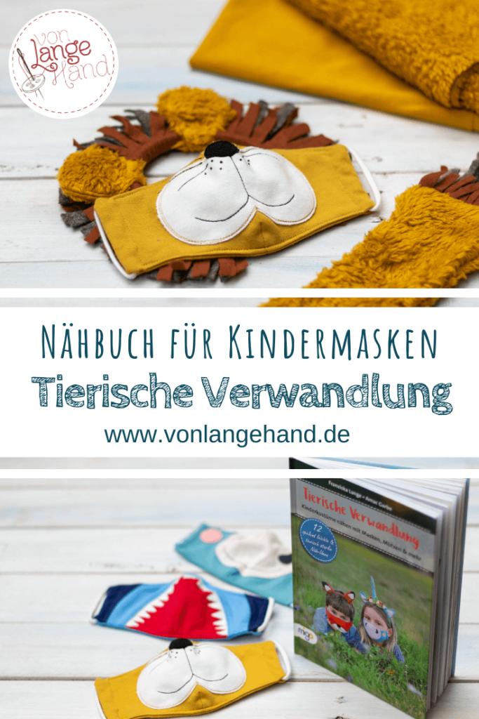 """Kindermaske naehen – Naehbuch """"Tierische Verwandlung"""""""